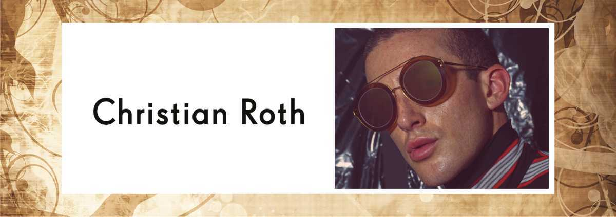 Christian Roth sunglasses and eyeglass frames